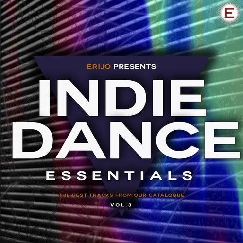 Indie Dance Essentials, Vol. 3 by Various Artists
