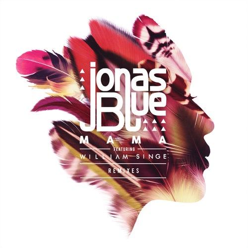 Mama (Remixes) de Jonas Blue
