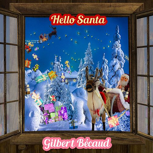 Hello Santa de Gilbert Becaud