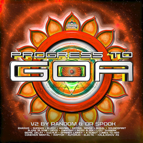 Progress to Goa, Vol  2: Progressive Psychedelic    by