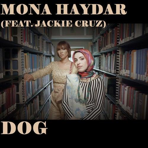 Dog (feat. Jackie Cruz) by Mona Haydar