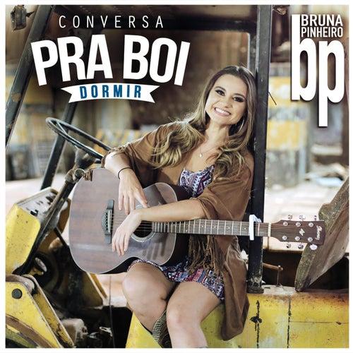Conversa pra Boi Dormir von Bruna Pinheiro