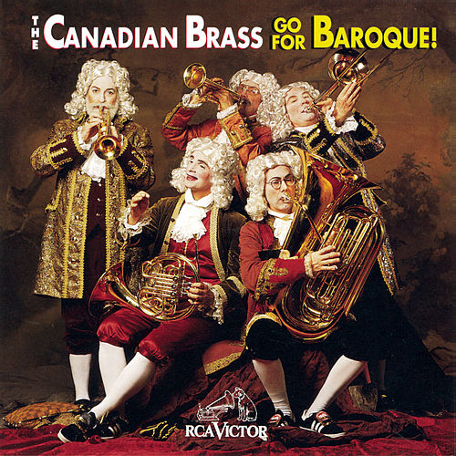 Go For Baroque! von Canadian Brass