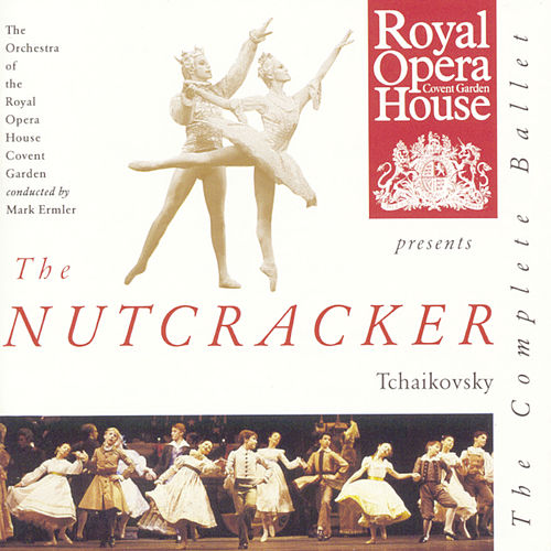 Tchaikovsky: The Nutcracker von Orchestra of the Royal Opera House, Covent Garden