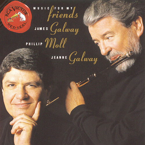 Music For My Friends by James Galway