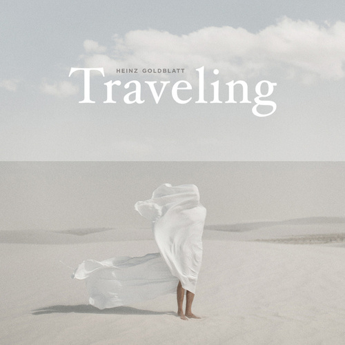 Traveling by Heinz Goldblatt