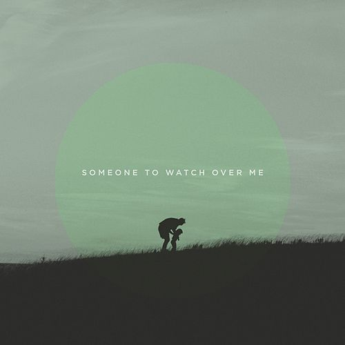 Someone To Watch Over Me by Charlotte Benton
