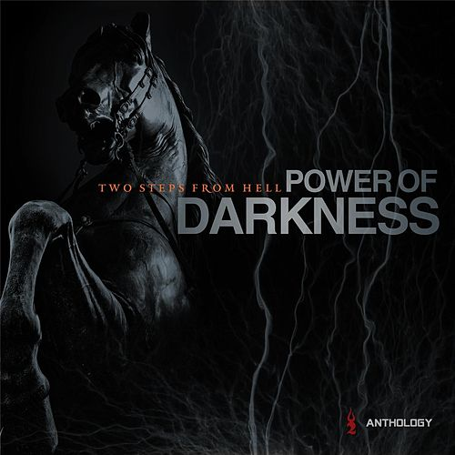Power of Darkness Anthology de Two Steps from Hell