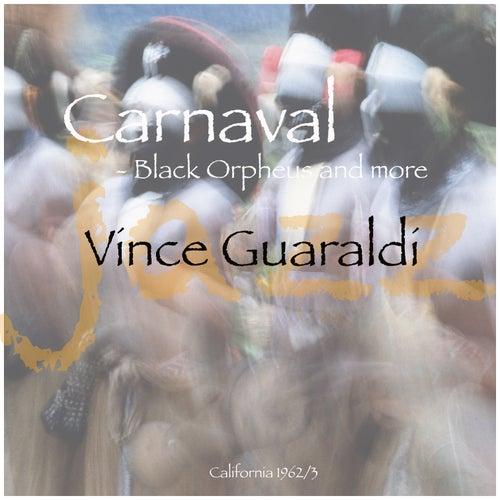 Carnaval - Black Orpheus And More de Vince Guaraldi