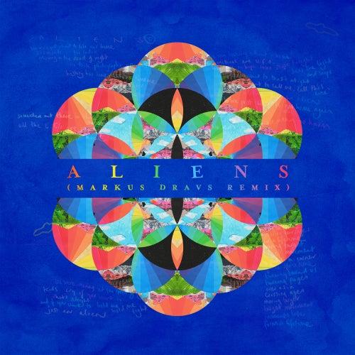A L I E N S (Markus Dravs Remix) de Coldplay