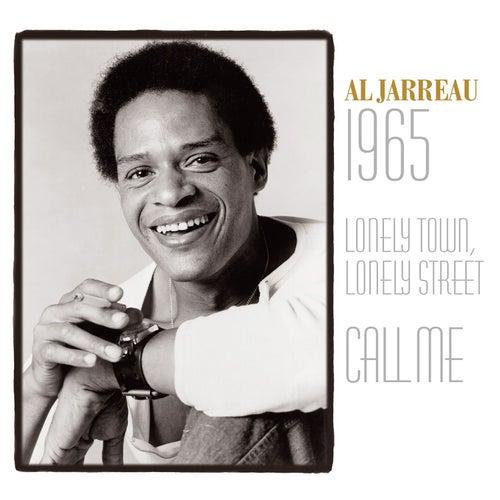Al Jarreau: 1965 / Lonely Town, Lonely Street / Call Me de Al Jarreau