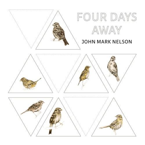 Four Days Away von John Mark Nelson