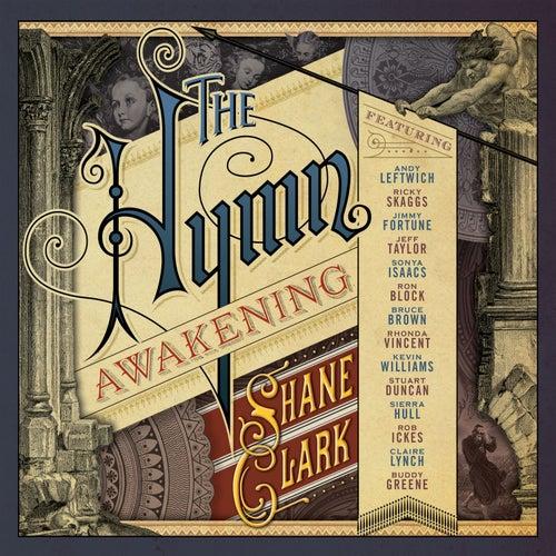 The Hymn Awakening by Shane Clark