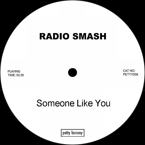 Someone Like You by Radio Smash