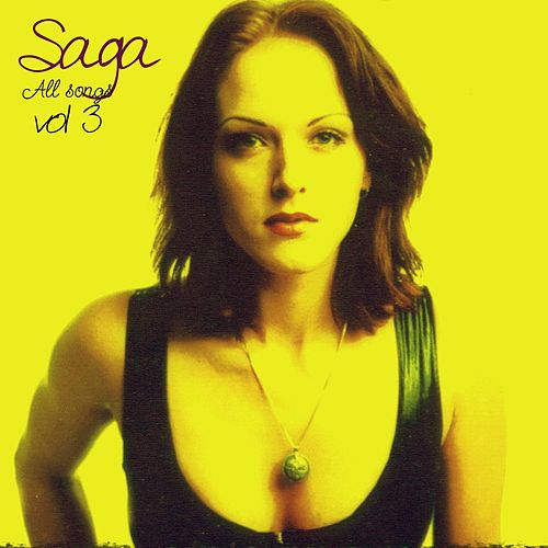 All Songs, Vol. 3 de Saga