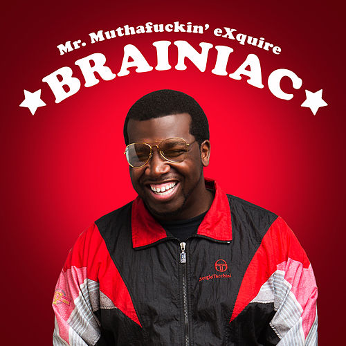 Brainiac by Mr. muthaf*ckin' eXquire