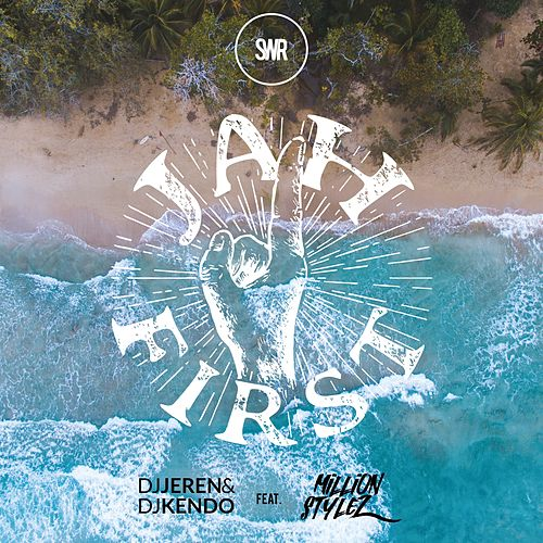 Jah First (feat. Million Stylez) by DJ Jeren