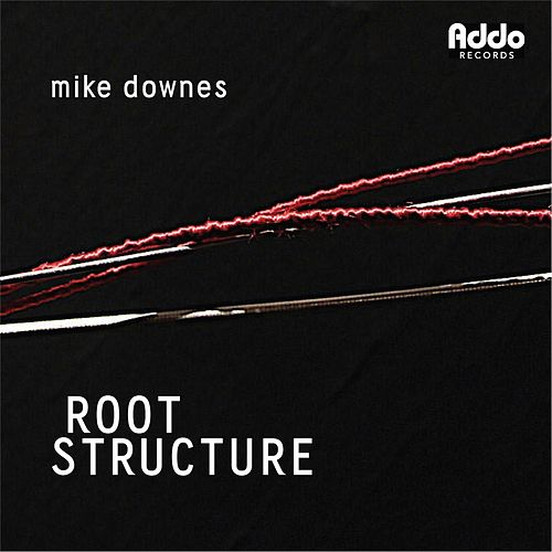 Root Structure de Mike Downes