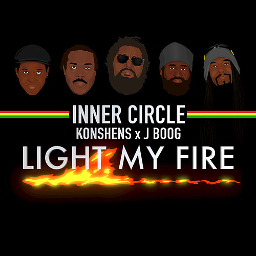 Light My Fire von Inner Circle