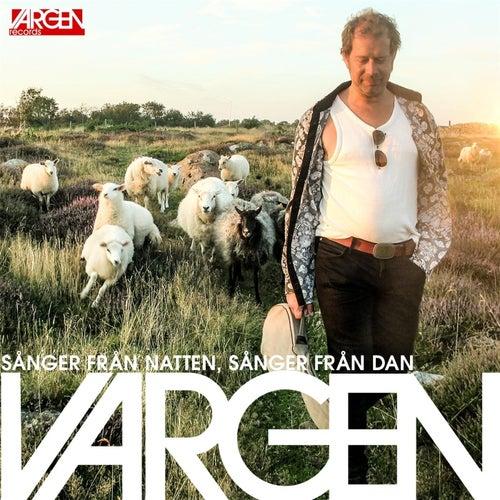 Sånger från natten, sånger från Dan de Vargen