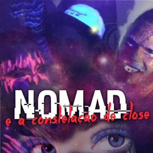 Um Ano de Close by Nomad e A Constelação de Close
