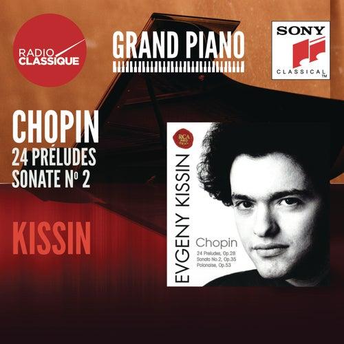 Chopin: Préludes, Sonate No. 2 - Kissin by Evgeny Kissin