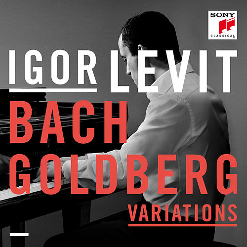 Goldberg Variations - The Goldberg Variations, BWV 988 de Igor Levit