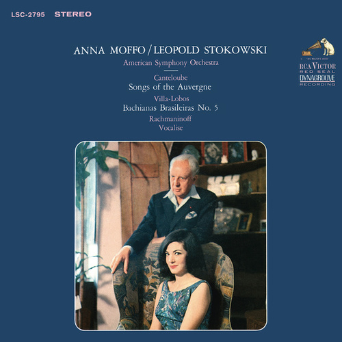 Anna Moffo sings Canteloube: Songs of the Auvergne; Villa-Lobos: Bachianas Brasileiras No. 5; Rachmaninoff: Vocalise von Anna Moffo