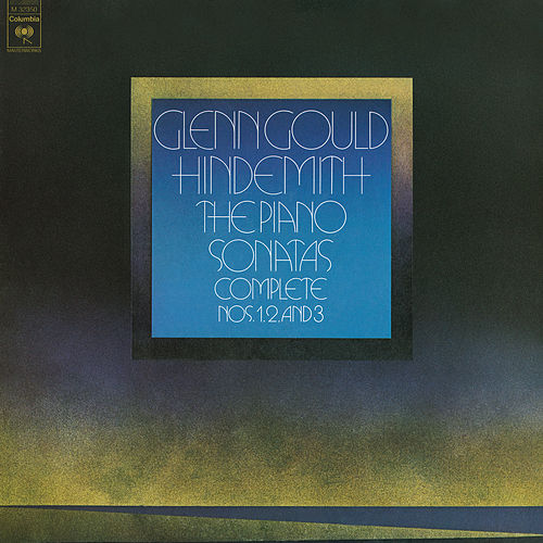 Hindemith: Complete Piano Sonatas ((Gould Remastered)) by Glenn Gould