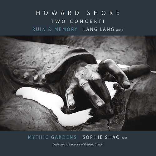 Howard Shore: Two Concerti von Lang Lang
