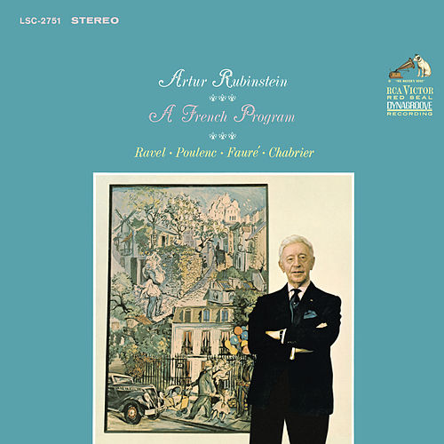 A French Program by Arthur Rubinstein