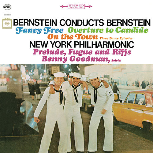 Bernstein: Fancy Free Ballet & Three Dance Episodes (From 'On the Town') & More (Remastered) by Leonard Bernstein