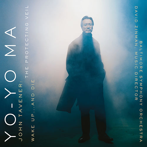 The Protecting Veil & Wake Up...and Die (Remastered) by Yo-Yo Ma