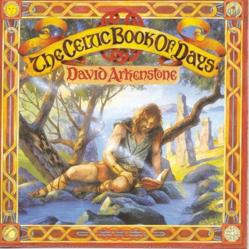 The Celtic Book Of Days von David Arkenstone