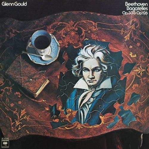 Beethoven: Bagatelles, Op. 33 & Op. 126 - Gould Remastered von Glenn Gould