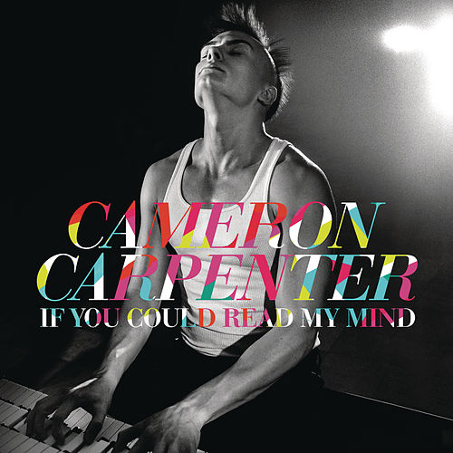 If You Could Read My Mind von Cameron Carpenter