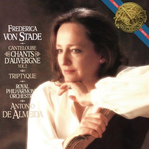 Frederica von Stade Sings Cantaloube Chants de Frederica Von Stade