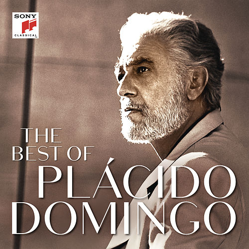 The Best of Plácido Domingo de Plácido Domingo