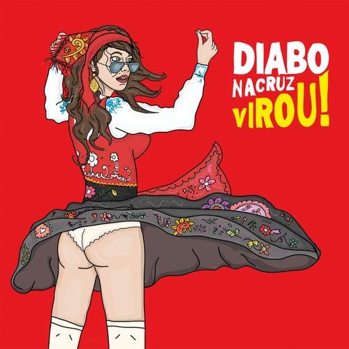 Virou! von Diabo Na Cruz