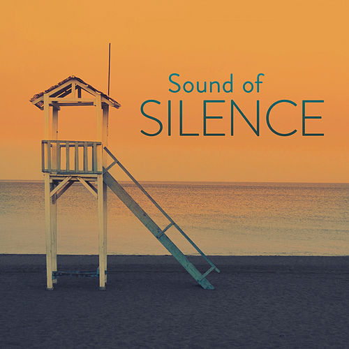 Sound of Silence von Various Artists