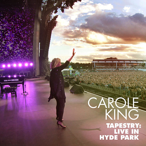 Tapestry: Live in Hyde Park by Carole King