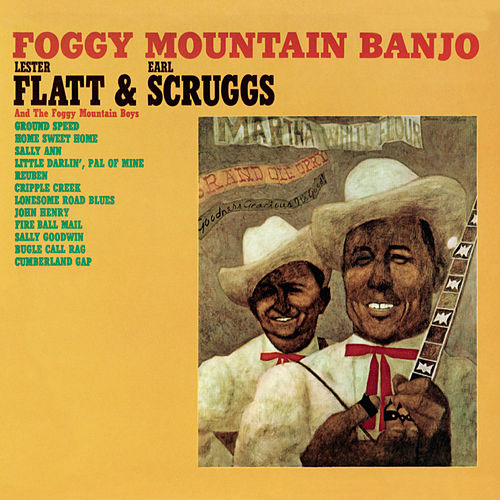 Foggy Mountain Banjo von Flatt and Scruggs