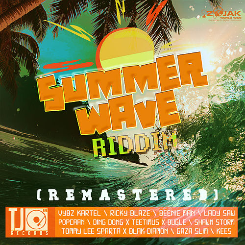 Summer Wave Riddim Remastered by Various Artists
