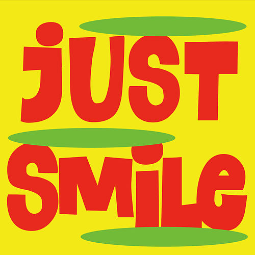 Just Smile by Extra Large