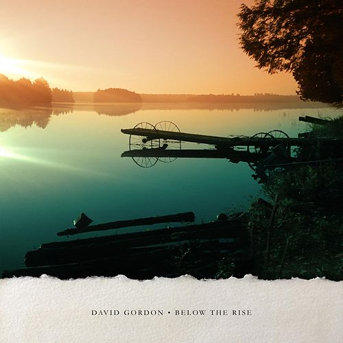 Below the Rise von David Gordon