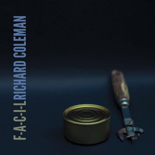 F - A - C - I - L de Richard Coleman