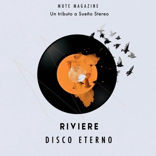 Disco Eterno (Homenaje a Soda Stereo) by Riviere