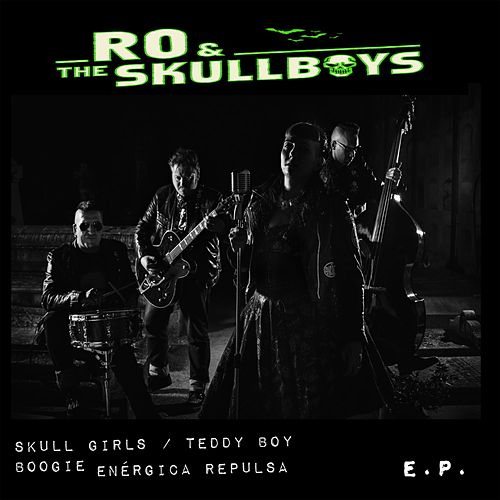 Skull Girls E.P. by Ro and the Skullboys
