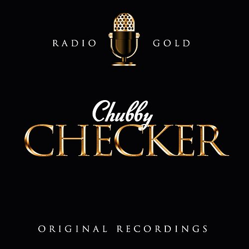Radio Gold - Chubby Checker de Chubby Checker