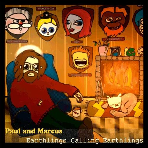 Earthlings Calling Earthlings by Paul
